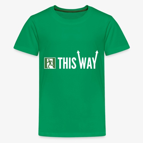 Please Exit This Way - Kids' Premium T-Shirt
