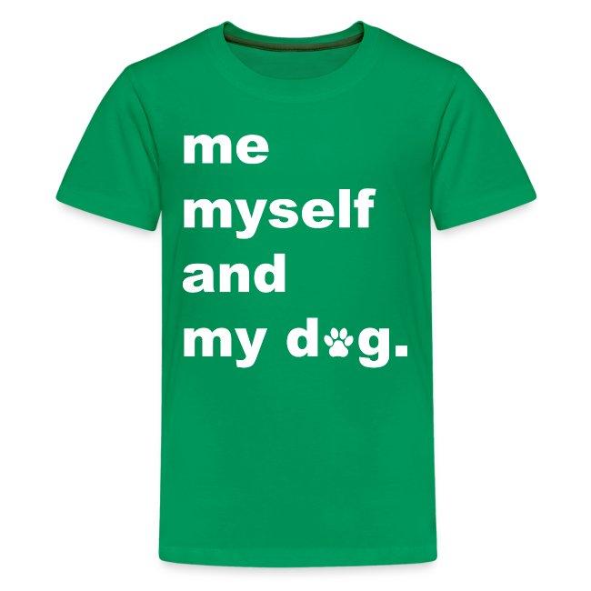 Me Myself And My Dog