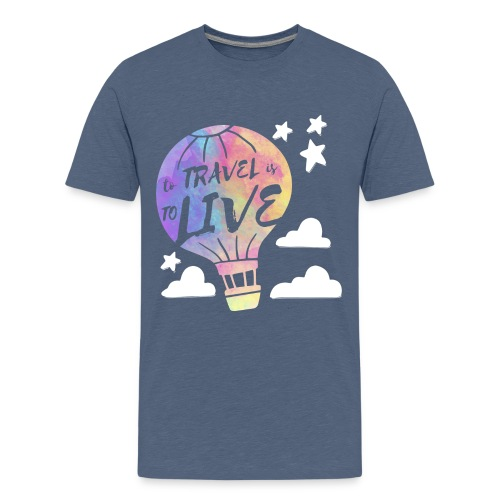 To Travel Is To Live - Kids' Premium T-Shirt