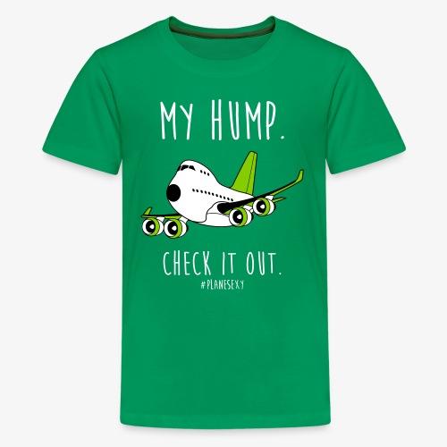 My Hump, Check it out! - Kids' Premium T-Shirt