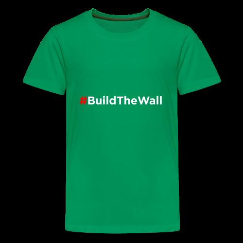 Build The Wall - Kids' Premium T-Shirt