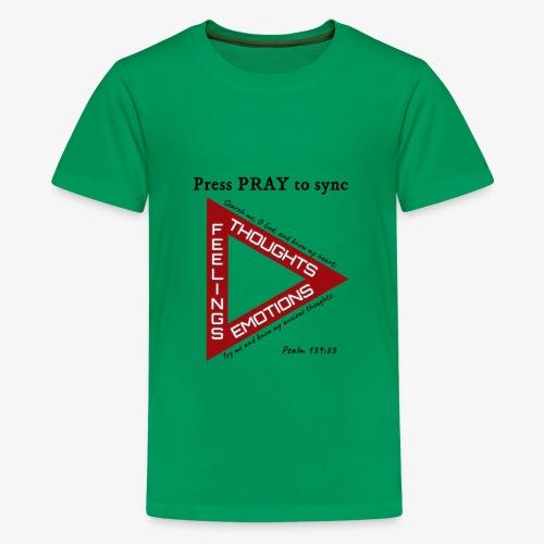 Press PRAY to Sync - Kids' Premium T-Shirt