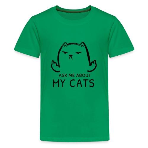 Ask Me About My Cats Shirt Proud Cat Mom T-shirt - Kids' Premium T-Shirt