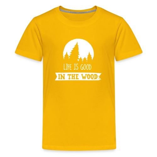 Good Life In The Wood - Kids' Premium T-Shirt