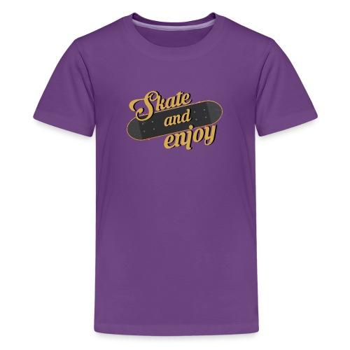Skate And Enjoy - Kids' Premium T-Shirt