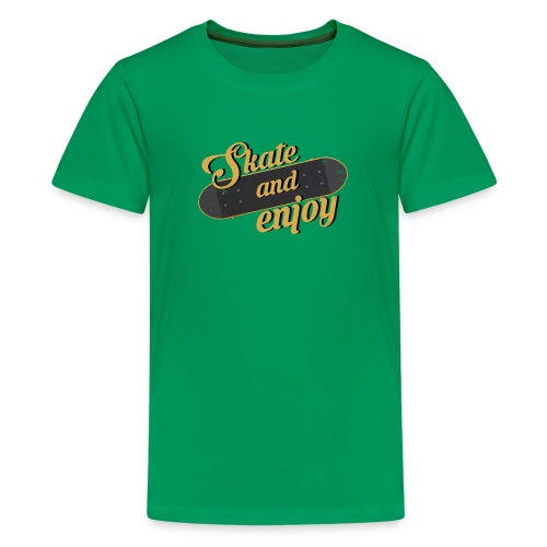 Skate And Enjoy - Kids' Premium T-Shirt