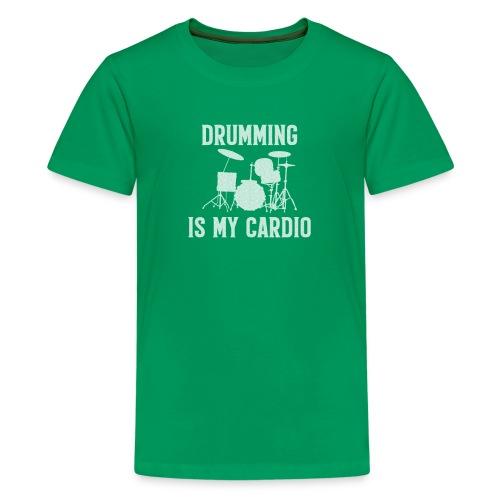 Drumming Is My Cardio - Kids' Premium T-Shirt