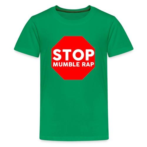 Mumble Rap Mumble Rap Sucks Real Hip Hop - Kids' Premium T-Shirt