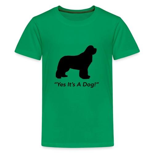 Yes Its A Dog - Kids' Premium T-Shirt