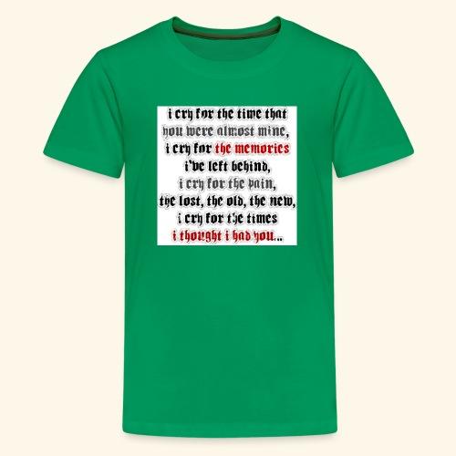 I CRY - Kids' Premium T-Shirt