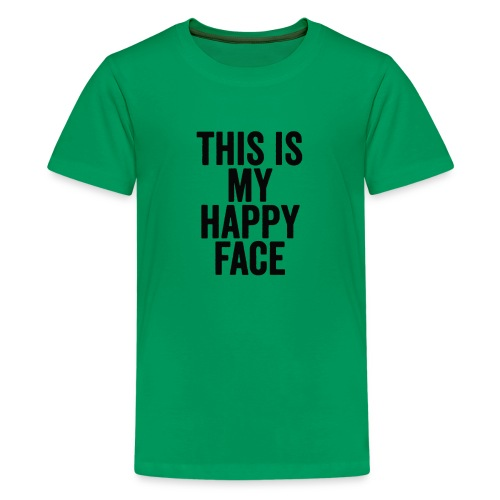 This Is My Happy Face T shirt - Kids' Premium T-Shirt
