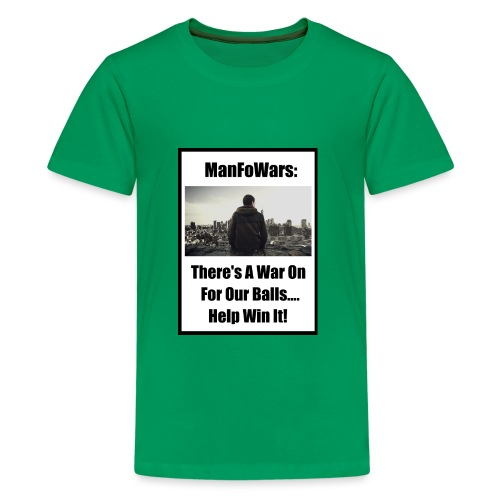 ManFoWars: There's A War On For Our Balls 1 - Kids' Premium T-Shirt