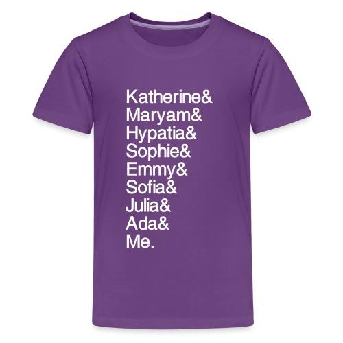 Women in Math & Me (at bottom) - Kids' Premium T-Shirt