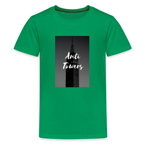 Anti- towers - Kids' Premium T-Shirt