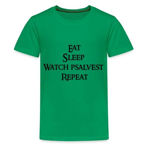 Eat Sleep Watch psalvest Repeat - Kids' Premium T-Shirt