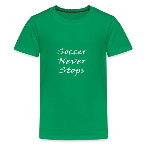 Soccer never stops - Kids' Premium T-Shirt