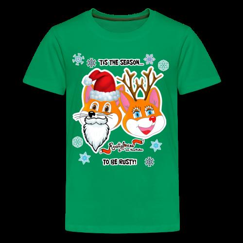 'Tis the Season - Kids' Premium T-Shirt