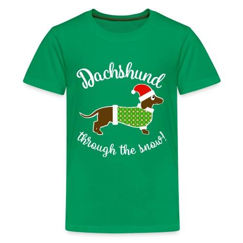 Christmas Design - Dachshund Through The Snow! - Kids' Premium T-Shirt