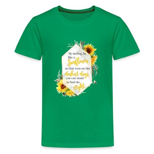 Be a Sunflower - Kids' Premium T-Shirt
