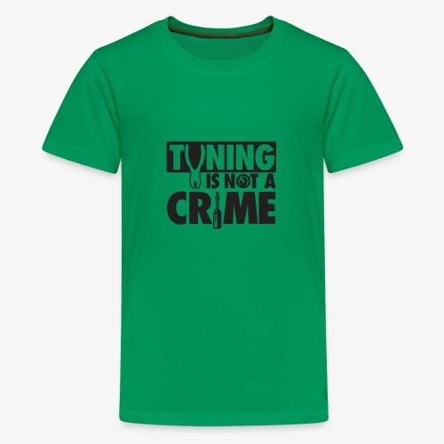 Tuning is not a crime - Kids' Premium T-Shirt