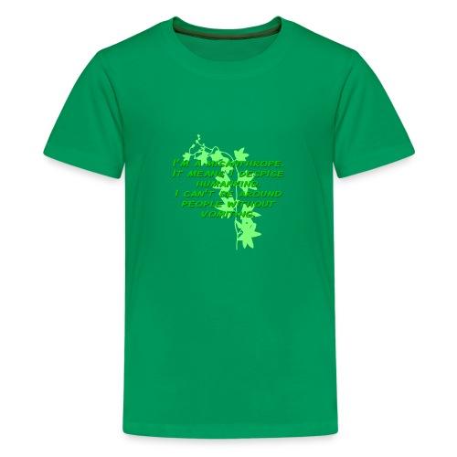 GO GREEN! - Kids' Premium T-Shirt