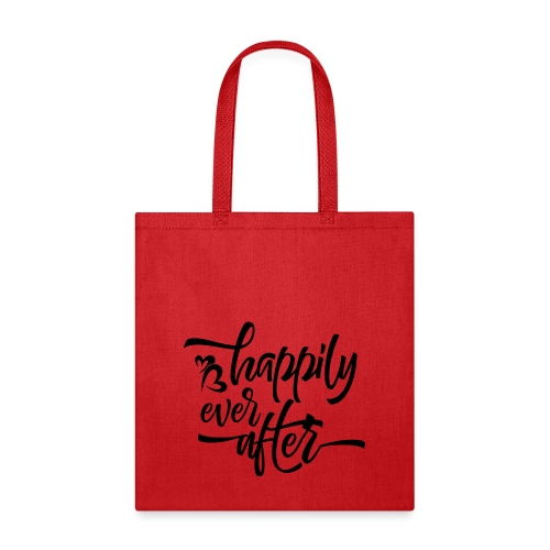 HAPPILY EVER AFTER - Tote Bag