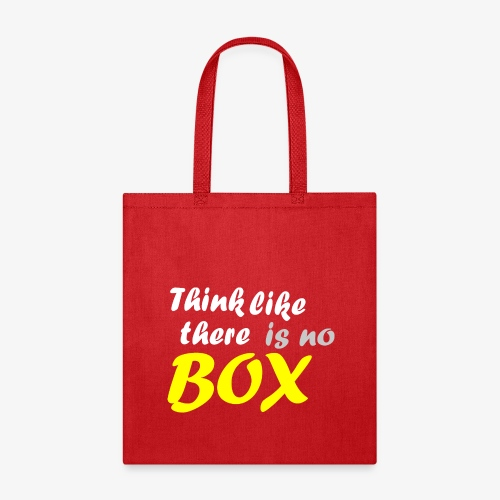 Think like there is no box - Tote Bag