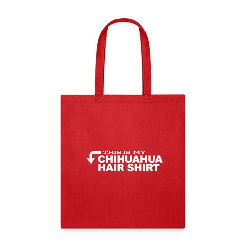 This is my chihuahua hair shirt - Tote Bag