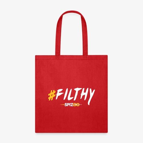 #Filthy white - Spizoo Hashtags - Tote Bag