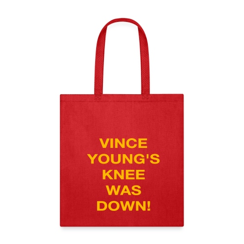 Vince Young's Knee Was Down - Tote Bag