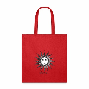 Shine on. - Tote Bag