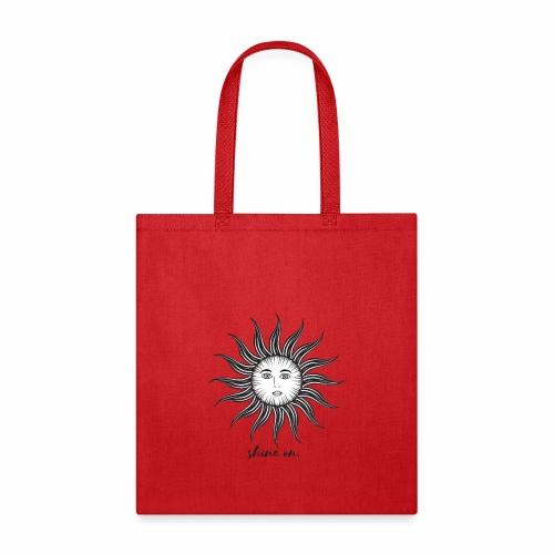 Shine on. - Tote Bag