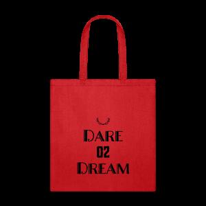 Dare 2 Dream - Tote Bag