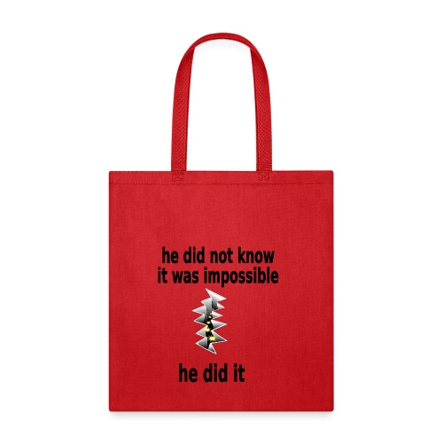 t shirt impossible and makes man rip breach FC - Tote Bag