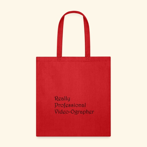 Really Professional Video-ographer - Tote Bag