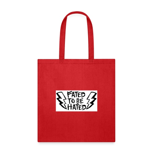 FAtED to be Hated - Tote Bag