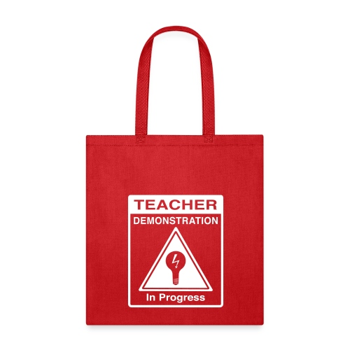 Teacher Demonstration in Progress - Tote Bag
