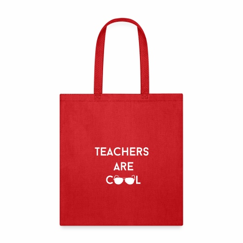 Teachers Are Cool - Tote Bag