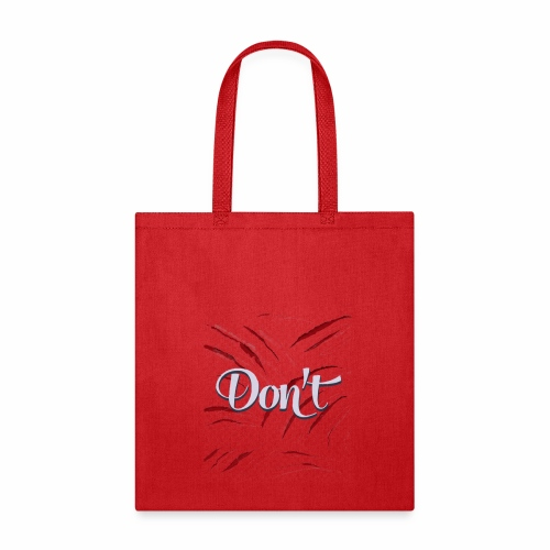 don't t-shirt gift for my best friend - Tote Bag
