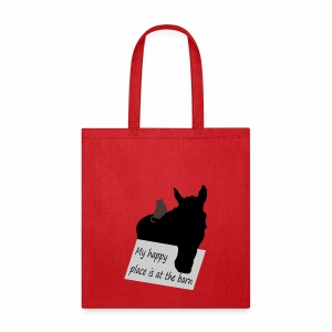 My happy place is at the barn - Tote Bag