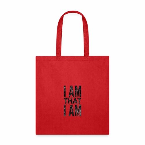 I Am That I Am - Tote Bag