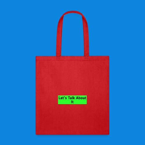 Let's Talk About It - Tote Bag