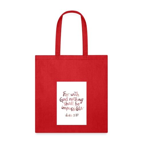 Luke 1:37 - Tote Bag