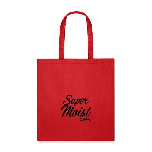 SuperMoist - Tote Bag