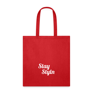 Stay Styln - Tote Bag