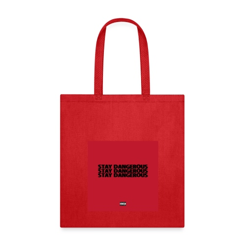 STAY DANGEROUS CLOTHES - Tote Bag