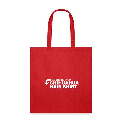01 this is my chihuahua hair shirt copy - Tote Bag
