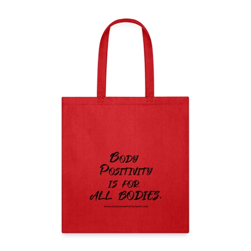 Body Positivity is for All Bodies - Tote Bag