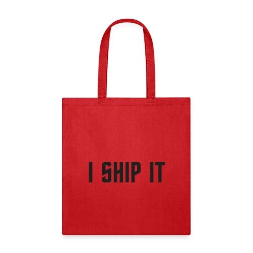 I Ship It Trek Shirt - Tote Bag