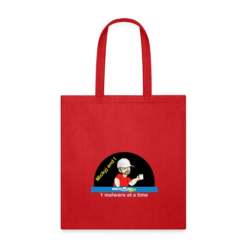 Mickyj - One Malware at a time (Red) - Tote Bag